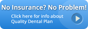 follow link for info about quality dental plan